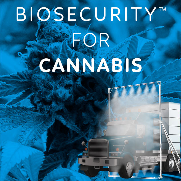 Biosecurity™ for cannabis