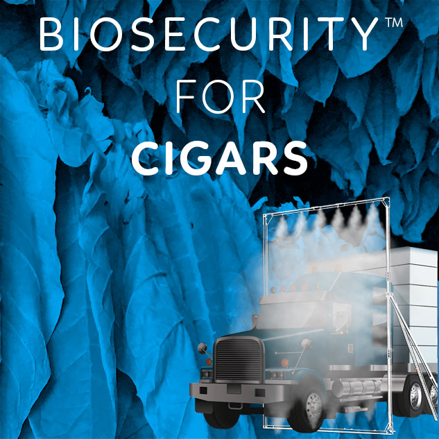Biosecurity™ for cigars